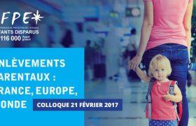 Colloque Enlèvements parentaux en France, en Europe et dans le monde
