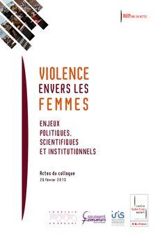 Violence envers les femmes. Enjeux politiques, scientifiques et institutionnels
