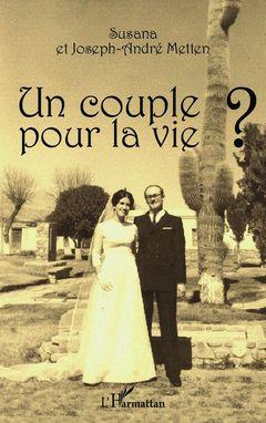 Un couple pour la vie ?
