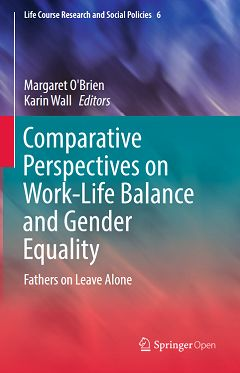 Comparative Perspectives on Work-Life Balance and Gender Equality. Fathers on Leave Alone