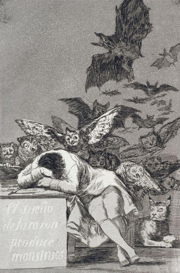 El sueño de la razon produce monstruos (Francisco de Goya)