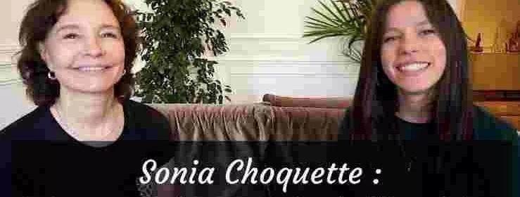 Interview Sonia Choquette : Le pouvoir de l'intuition