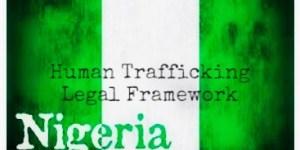 Nigeria: Human Trafficking Legal Framework