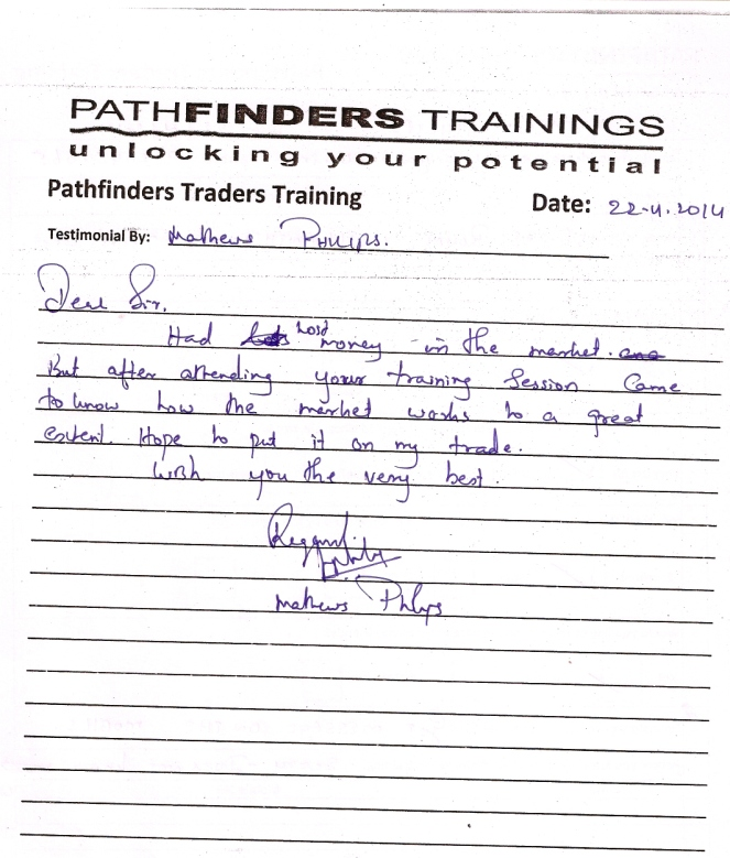 Testimonial By Mr. Mathew Phillips – Student Pathfinders Traders Training April14 Thane Batch