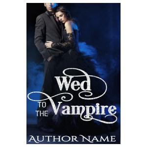 Wed to the Vampire Premade