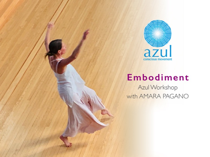 Azul conscious movement workshop with Amara Pagano Embodiment
