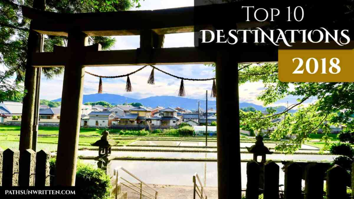 Top 10 Destinations of 2018