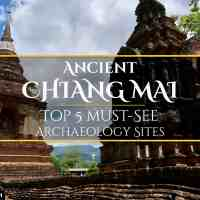 Ancient Chiang Mai: Top 5 Must-See Ruins