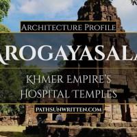 Architecture Profile: Arogayasala, Angkor's  Hospital Temple Ruins