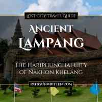 Ancient Lampang: The Hariphunchai City of Nakhon Khelang