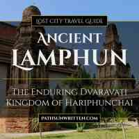 Ancient Lamphun: The Enduring Kingdom of Hariphunchai