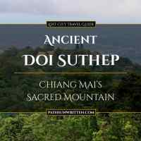 Ancient Doi Suthep: Chiang Mai's Sacred Mountain