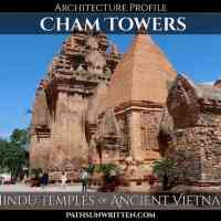 Architecture Profile: Cham Towers, the Hindu Temples of Ancient Vietnam