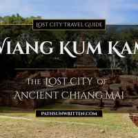 Wiang Kum Kam: Ancient Chiang Mai's Lost City