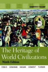 The Heritage of World Civilization: Combined Volume