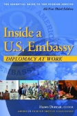 Inside a U.S. Embassy: Diplomacy at Work