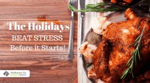 November Wellness: Beat Holiday Stress Before it Starts