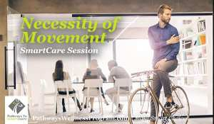 The Necessity of Movement and the Benefits of an Active Lifestyle