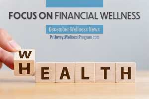 December Wellness News: Financial Wellness