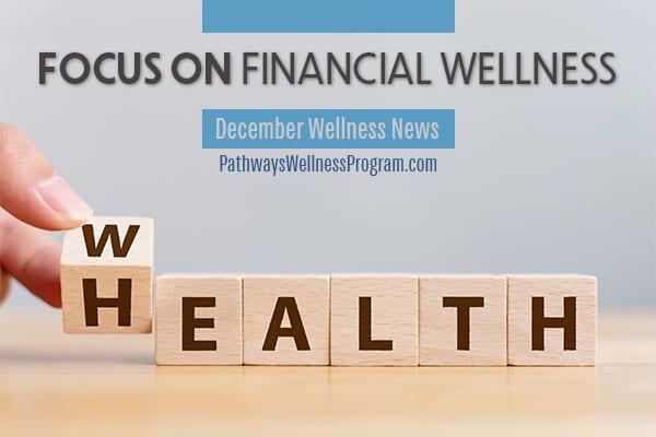 December Wellness News: Financial Wellness