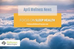 April Wellness: Focus on Sleep Health