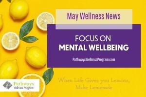 May Wellness: Focus on Mental Wellbeing