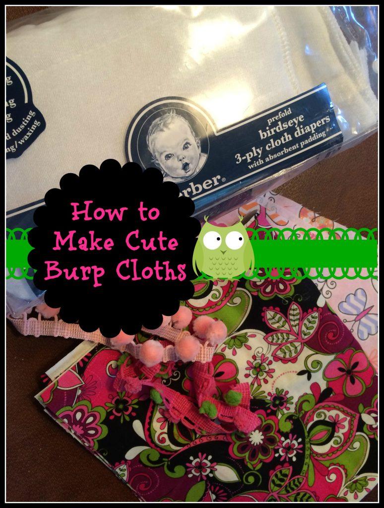 How to Make Cute Baby Burp Cloths