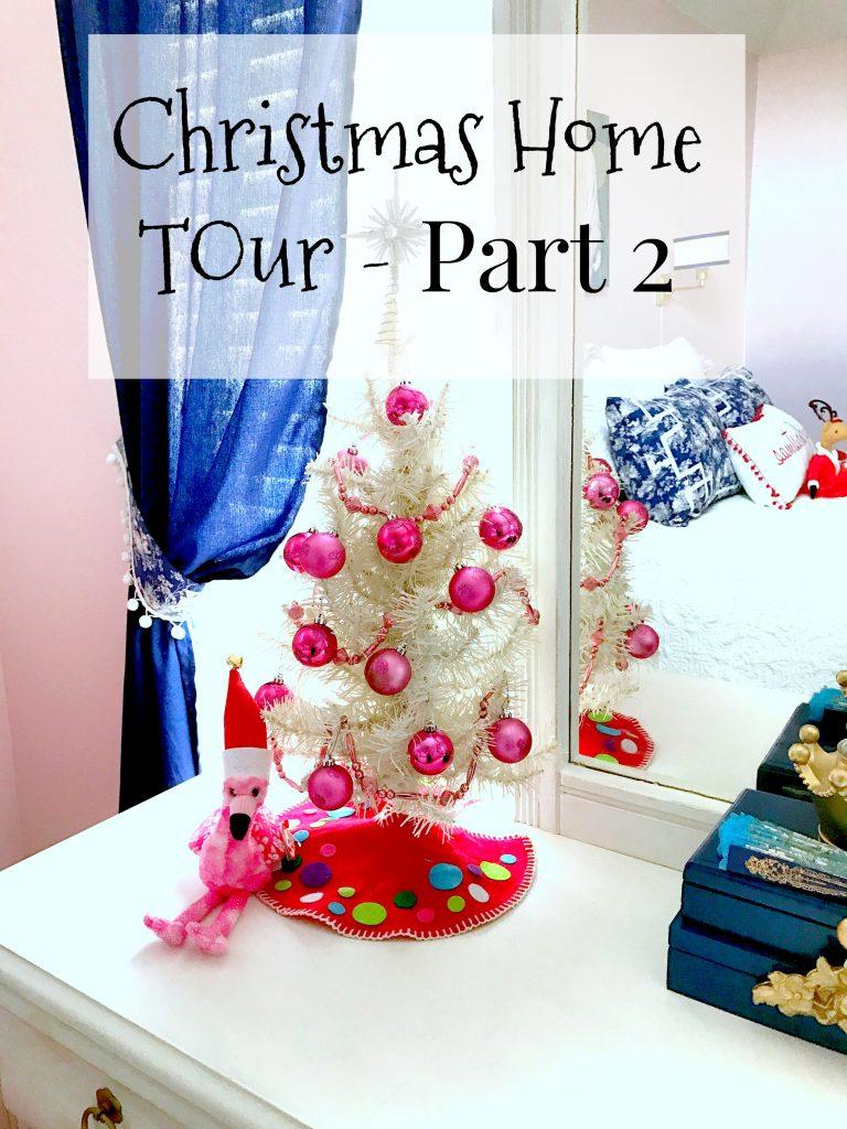 Christmas Home Tour Part 2
