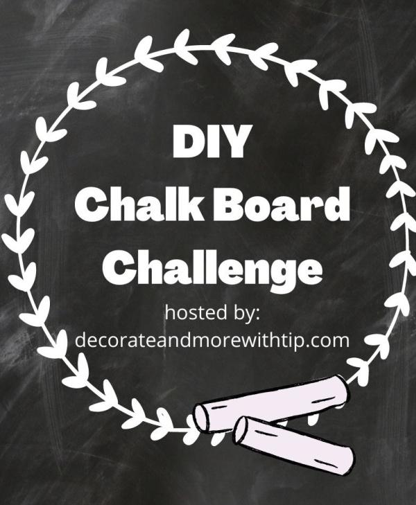 DIY Chalk Board Challenge