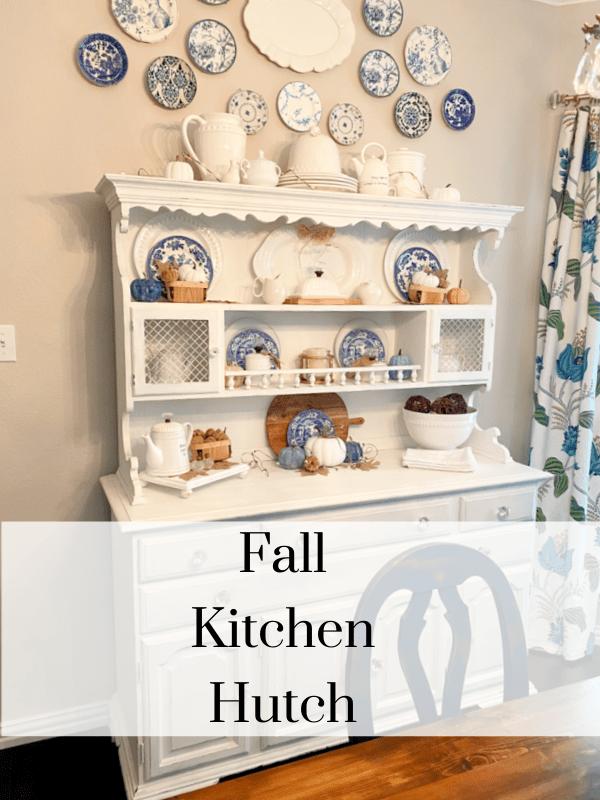 Fall Kitchen Hutch