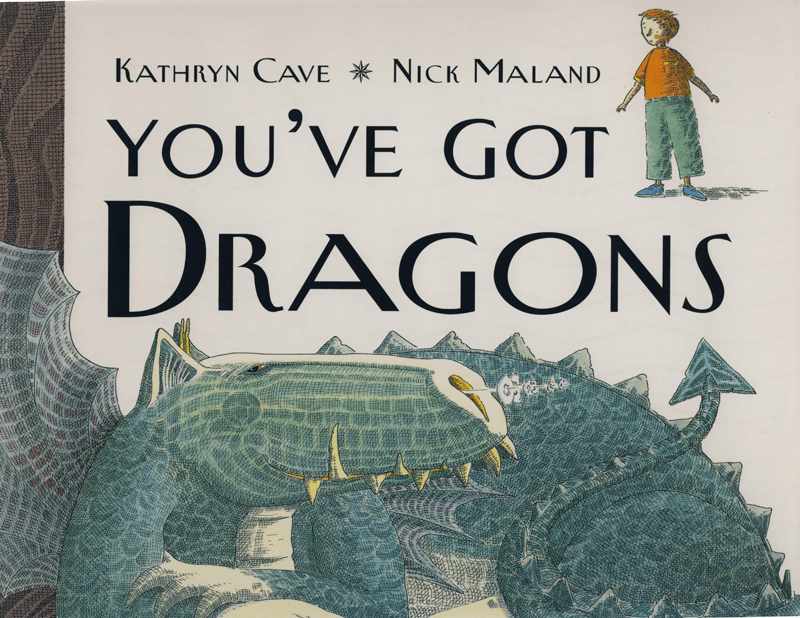 You've Got Dragons, by Kathryn Cave: A Metaphor for Anxiety
