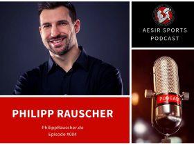 Release: Podcast Episode #004 – Philipp Rauscher (Logisch-Ernähren, Built By Science, Fitpreneur)