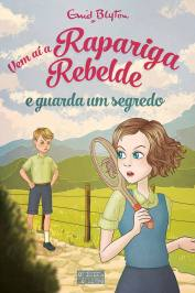 Rapariga Rebelde - The naughtiest girl