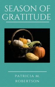 basket of fall produce - season of gratitude