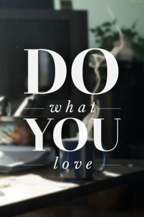 Do what you love graphic patriciaparisienne