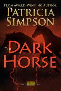 Cover of The Dark Horse by Patricia Simpson