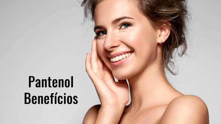 beautiful smiling woman with clean skin natural makeup picture id610139620 - Pantenol - O que é? Para que serve?