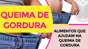 Alimentos que ajudam na queima de gordura - Qual Alimento Queima GORDURA?