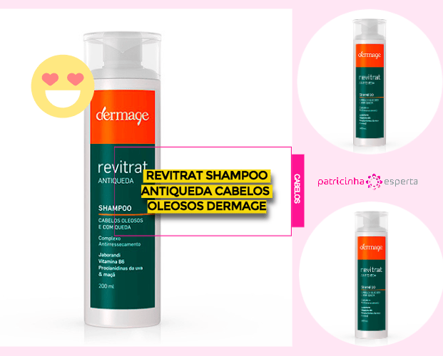 Revitrat Shampoo Antiqueda Cabelos Oleosos Dermage - Shampoos Para Cabelos Oleosos: Os Melhores