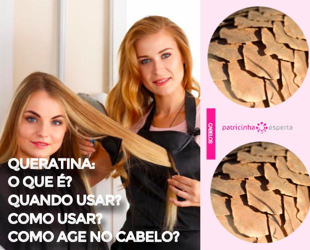 queratina cabelo - Queratina: O que é? Quando usar? Como usar? Como age no cabelo?