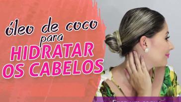 miniatura 14 - HIDRATAÇÃO com óleo de COCO para cabelos LOIROS ⬅