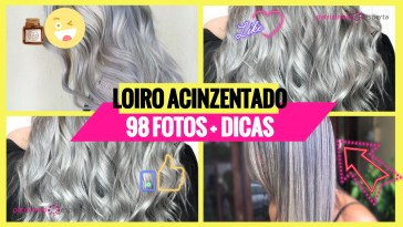 cabelo loiro acinzentado 2 - Cabelo Loiro Acinzentado: 80 Fotos + Minhas Dicas de Cuidados