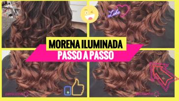 morena iluminada passo a passo - Morena iluminada passo a passo: técnica do moicano