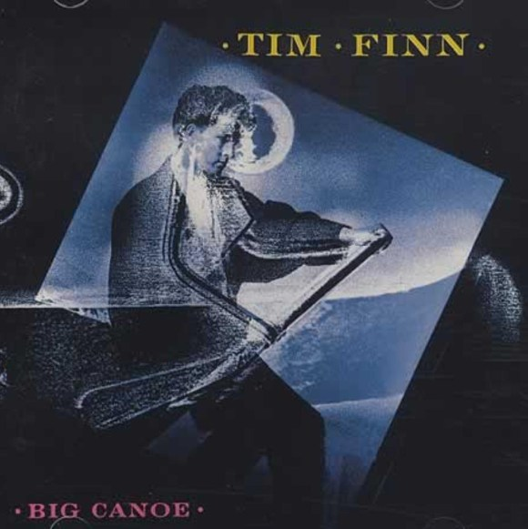 35 - Tim Finn - Big Canoe