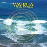 CD musical Wairua Nos eaux mêlées - Jean-Marc Vignoli et Patrick Baudin