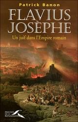 Flavius Josèphe UN JUIF DANS L'EMPIRE ROMAIN