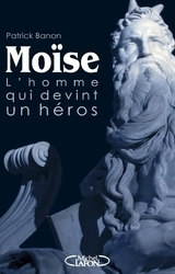 Moise, l'homme qui devint un héros