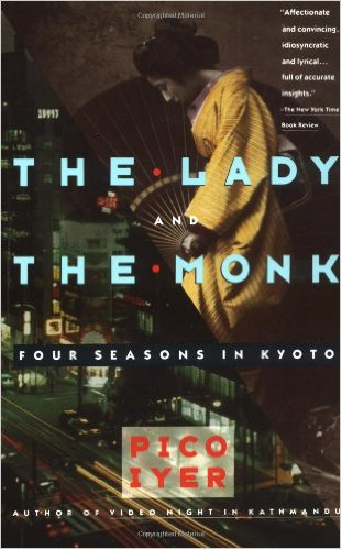 The lady and the monk, by Pico Iyer