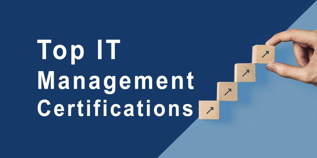 Top IT Management Certifications