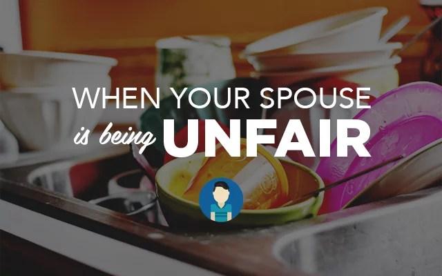 unfair spouse